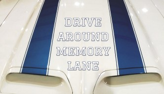 Drive Around Memory Lane